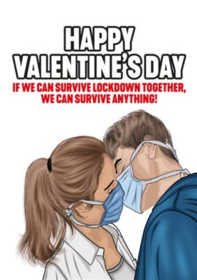 If We Can Survive Lockdown Funny Happy Valentine's Card