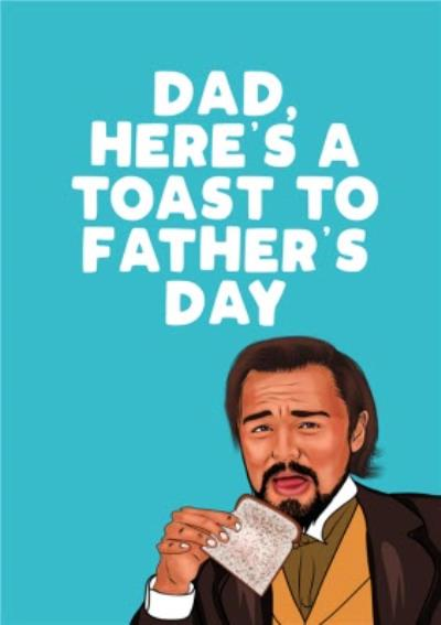Dad Here's A Toast To Father's Day Card