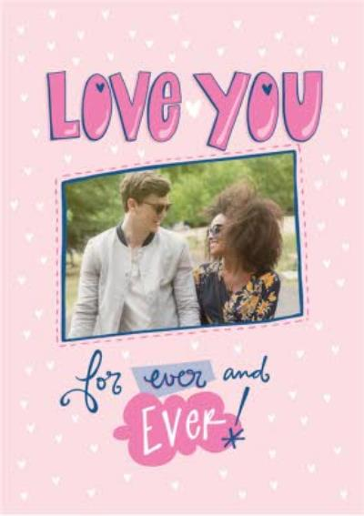 Love You For Ever And Ever Card