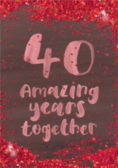 Personalised 40th Anniversary Card