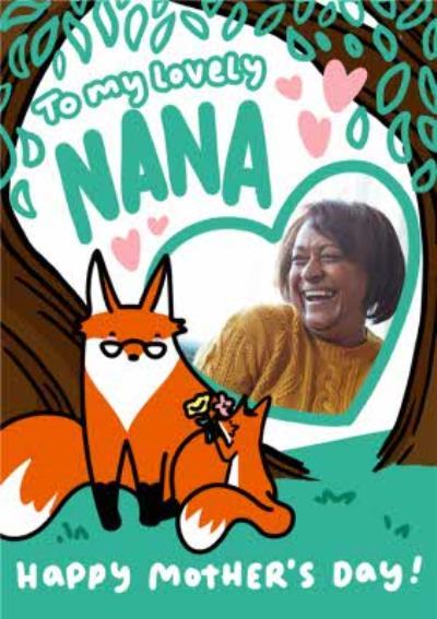 Cute Nana Fox And Fox Cub Woodland Scene To My Lovely Nana Photo Upload Mother's Day Card