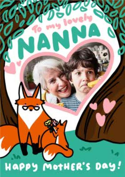 Cute Nanna Fox And Fox Cub Woodland Scene To My Lovely Nanna Photo Upload Mother's Day Card
