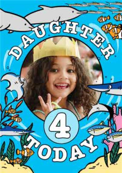Daughter 4 Today Dolphins Colour In Photo Upload Birthday Card