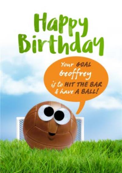Have A Ball Football Birthday Card
