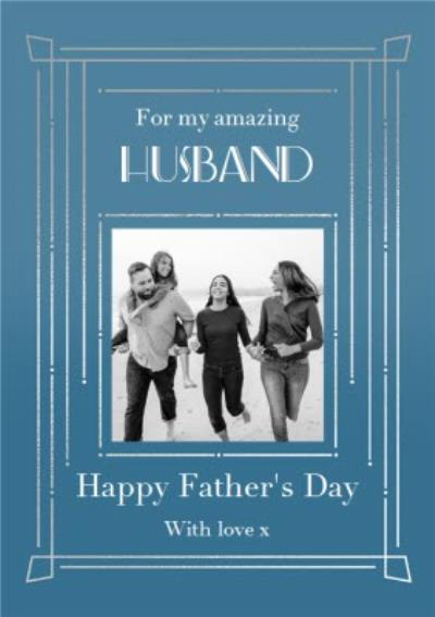 Art Deco Photo Upload Husband Father's Day Card