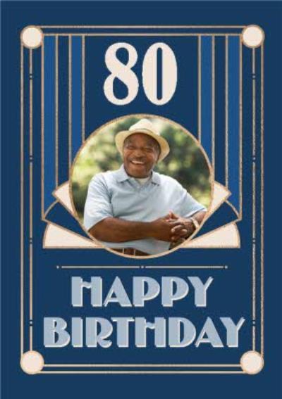 Art Deco Happy 80th Birthday Photo Upload Birthday Card