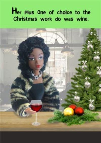 Funny Her Plus One Of Choice To The Christmas Work Do Was Wine Card