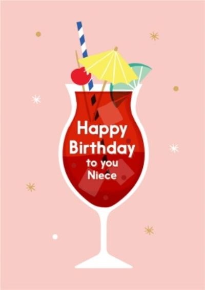 Illustrated Modern Design Cocktail Happy Birthday To You Niece Birthday Card
