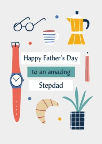 Happy Father's Day To An Amazing Stepdad Illustrations Card