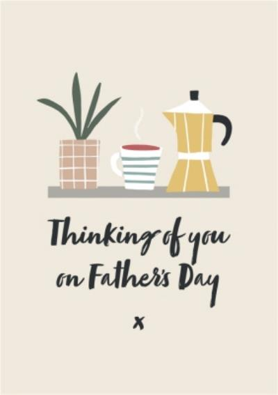 Illustrated Thinking Of You Father's Day Card