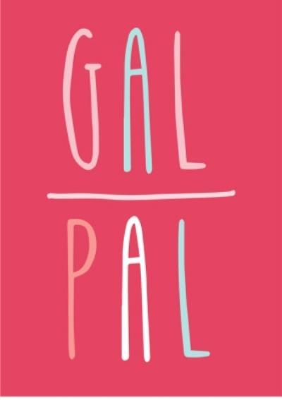 Gal Pal Pink Card
