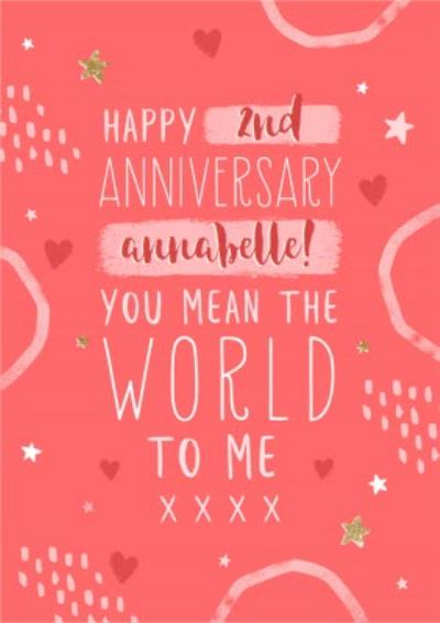 Happy Second Anniversary You Mean The World To Me Anniversary Card
