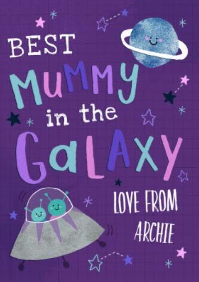 Hooray For Today Best Mummy In The Galaxy Mother's Day Card