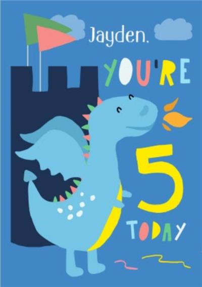 Illustrated Dragon You're 5 today Birthday Card