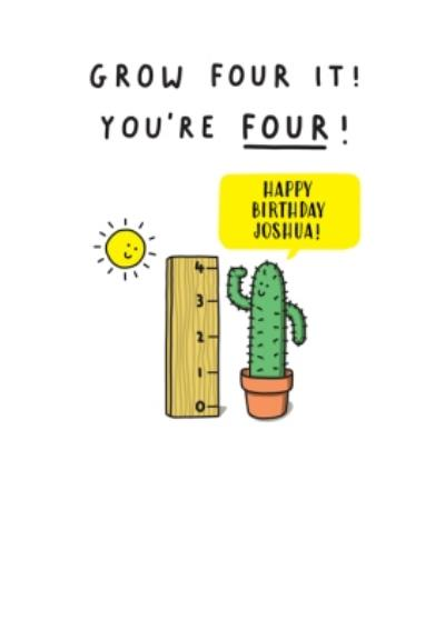 Grow four it you're 4 cactus Kids 4th Birthday card