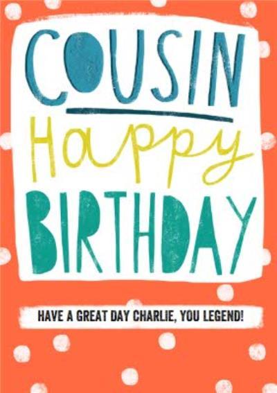 Cousin - Happy Birthday card