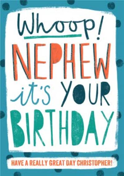 Whoop! NEPHEW it's your Birthday - Birthday Card