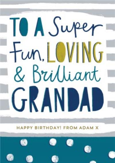 Modern Typographic Happy Father's Day card for a fun & loving Grandad