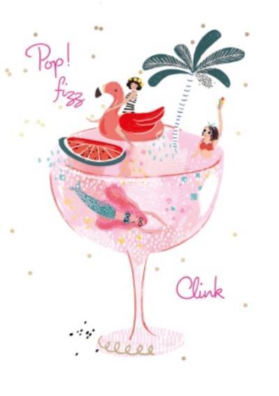 Pop Fizz Clink Champagne Glass Card