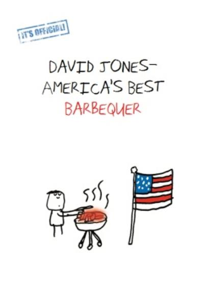 It's Official America's Best Barbequer Personalised Birthday Card