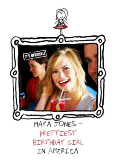 Prettiest Birthday Girl In America Personalised Photo Upload Card