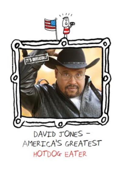 America's Greatest Hot Dog Eater Personalised Photo Upload Happy Birthday Card