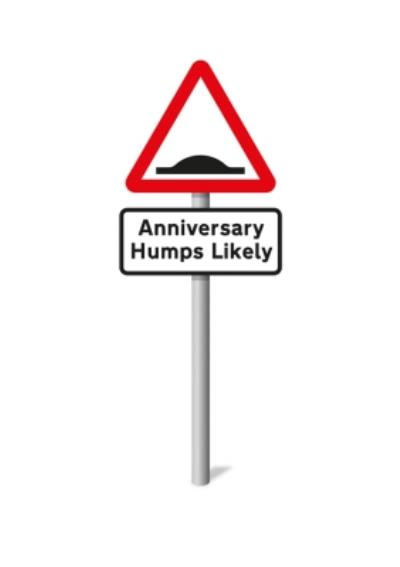 Funny Humps Likely Anniversary Card