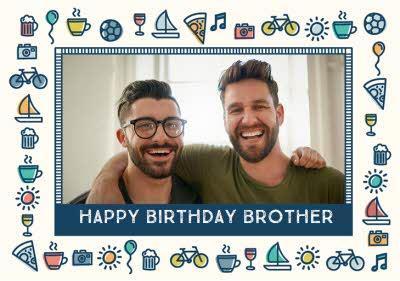 Hobbies Birthday Photo Upload Card - Brother