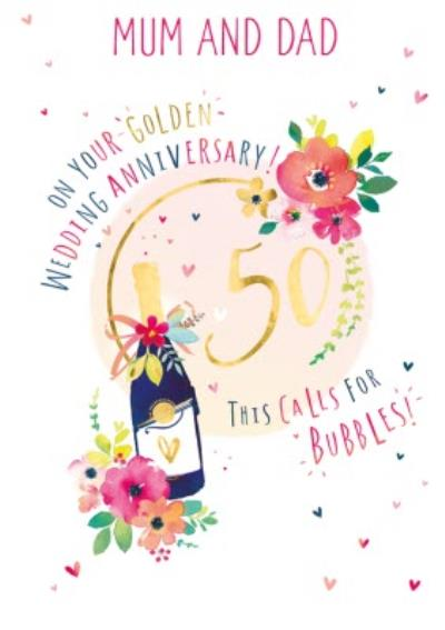 Mum And Dad 50th Golden Wedding Anniversary Champagne Card