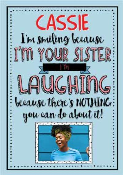 Birthday Card - Photo Upload - Sister - Laughing - Smiling
