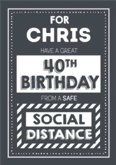 Jam and Toast Have A Great 40th Brirthday From A Safe Social Distance Card