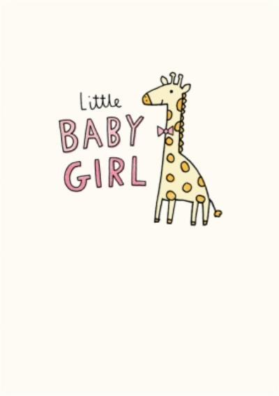 Illustrated Giraffe Little Baby Girl New Baby Card