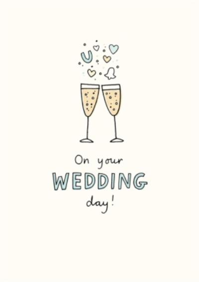 Illustrated Champagne Flutes On Your Wedding Day Card
