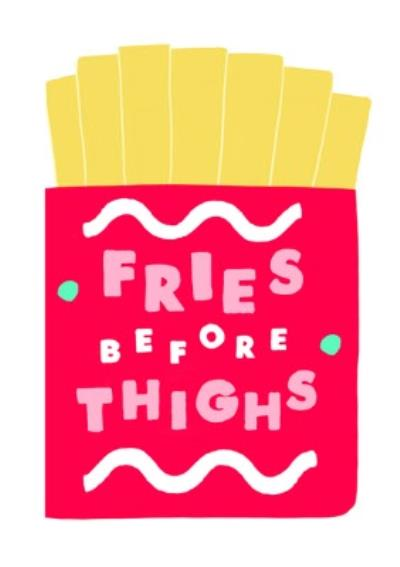 Jolly Awesome Thighs Before Fries Card