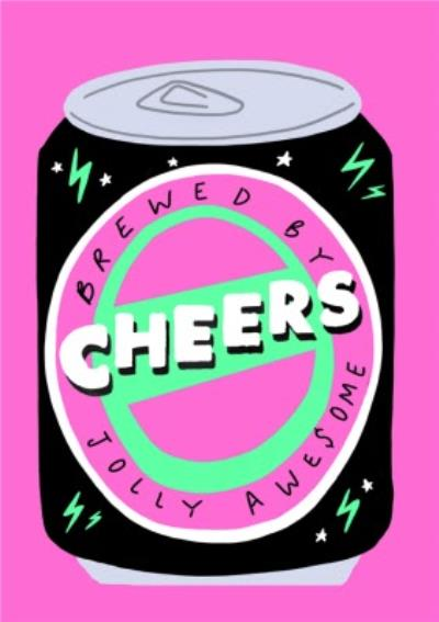 Jolly Awesome Cheers Card