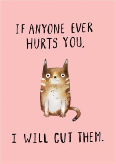 Jolly Awesome I Will Cut them Funny Cat Card
