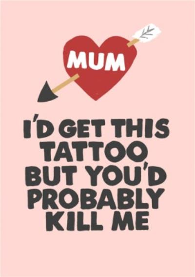 Jolly Awesome Funny Mum Tattoo Card