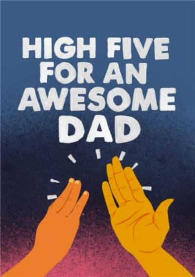 Jolly Awesome Dad High Five Card