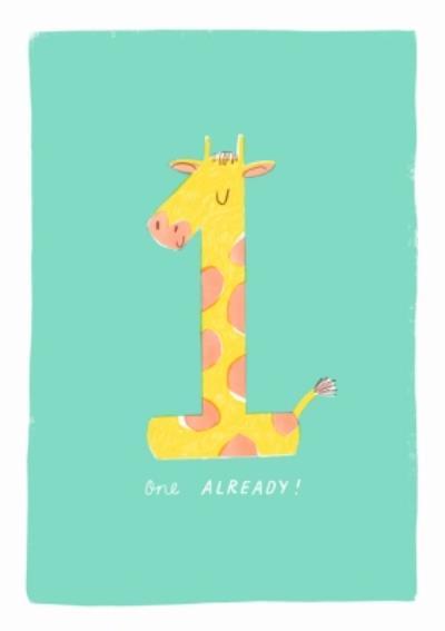 Jess Rose Illustration Cute Giraffe One Already First Birthday Card