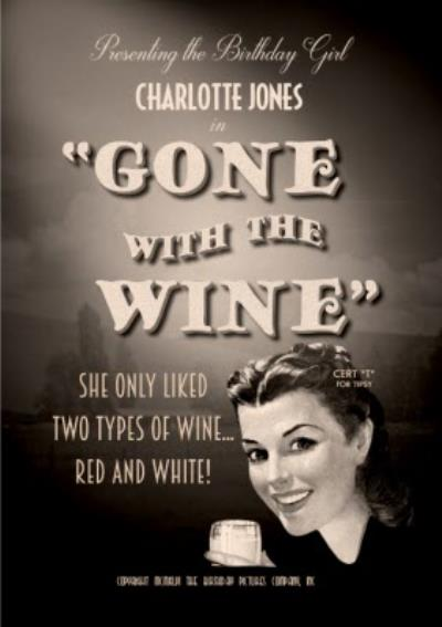 Film Noir Gone With The Wine Birthday Card