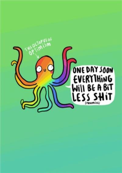 The Octopus Of Optimisum Funny Rude Card
