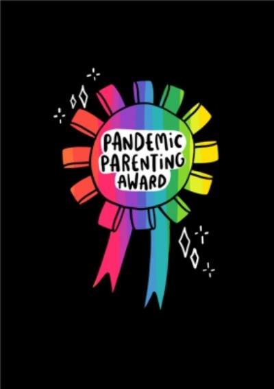 Pandemic Parenting Award Cute Card
