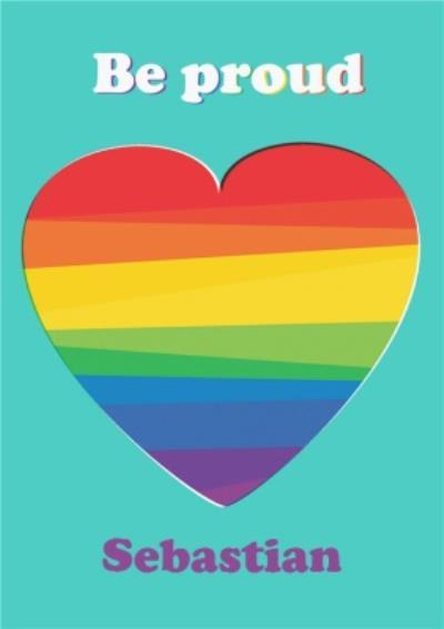 Bright Be Pround Pride Rainbow Coloured Love Heart Happy Pride Card