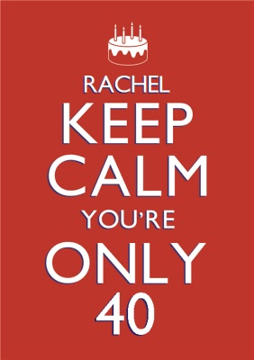 Red Keep Calm Personalised 40th Birthday Card