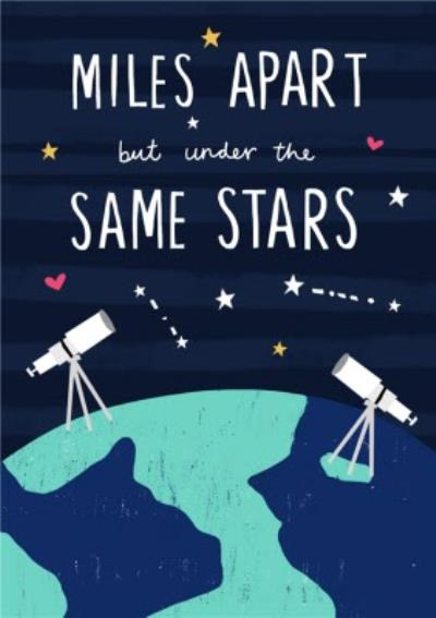 Miles Apart But Under The Same Stars Valentine's Day Card