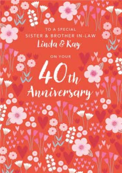 Floral Illustrative Sister & Brother-in-Law 40th Ruby Anniversary Card