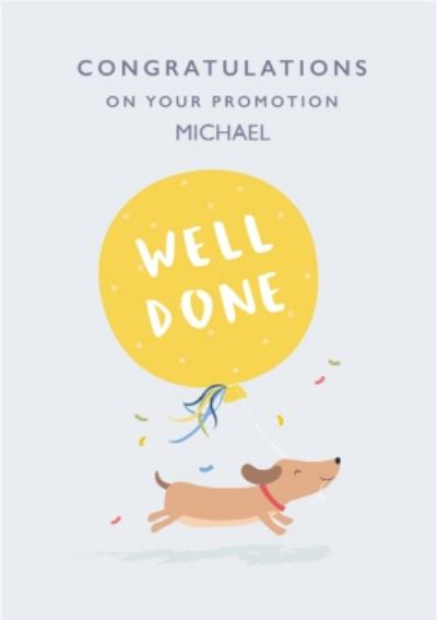 Cute Dog Running With A Large Balloon Personalised Congratulations On Your Promotion Card