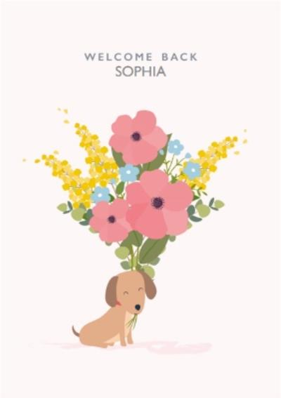 Cute Dog With A Flower Bouquet Personalised Welcome Back Card