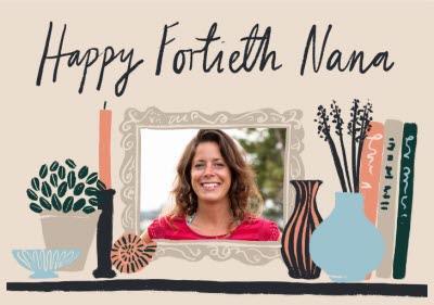Typographic Happy Fortieth Nana Birthday Card