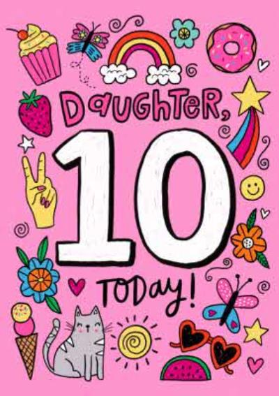 Daughter 10 Today Bright Graphic Birthday Card